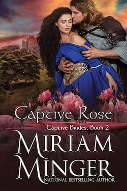 Captive Rose by Miriam Minger (Captive Brides Collection)