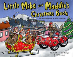 Little Mike and Maddie's Christmas Book by Miriam Minger