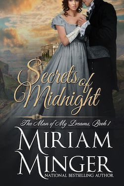 Secrets of Midnight (Man of My Dreams) by Miriam Minger