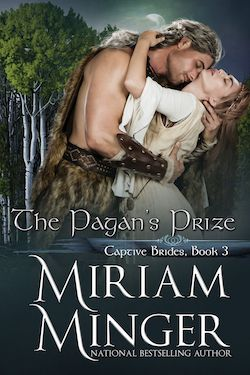 The Pagan's Prize (Captive Brides) by Miriam Minger