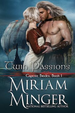 Twin Brides by Miriam Minger (Captive Brides Collection)