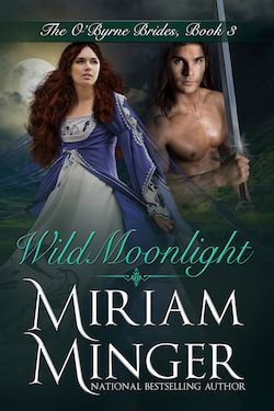 Wild Moonlight by Miriam Minger