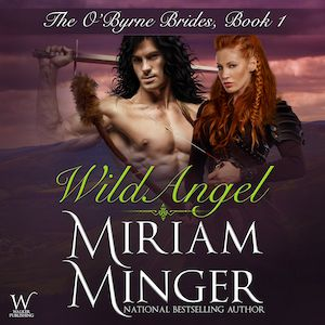 Wild Angel audiobook by Miriam Minger