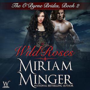 Wild Roses audiobook by Miriam Minger