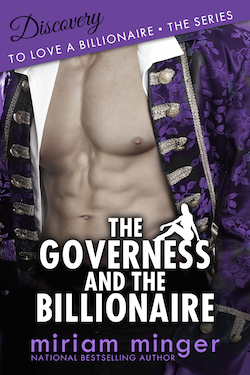 The Governess and The Billionaire by Miriam Minger