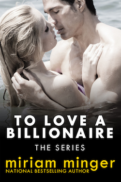 To Love A Billionaire: The Series