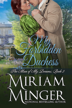 My Forbidden Duchess by Miriam Minger