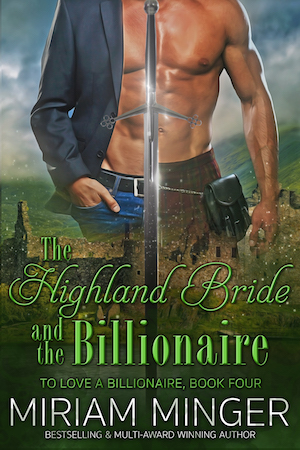 The Highland Bride and The Billionaire